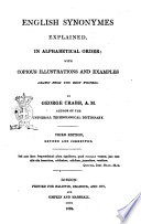 English Synonymes Explained  in Alphabetical Order  with Copious Illustrations and Examples     by George Crabb