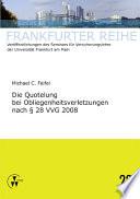 Die Quotelung bei Obliegenheitsverletzungen nach § 28 VVG 2008