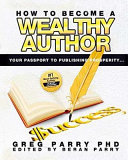 How to Become a Wealthy Writer
