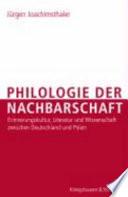 Philologie der Nachbarschaft