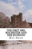 The First Mrs Rochester And Her Husband