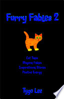 Furry Fables 2  Cat Tales  Magical Fables  Inspirational Stories  Positive Energy