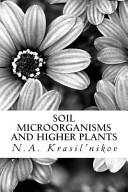 Soil Microorganisms and Higher Plants