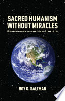 Sacred Humanism Without Miracles