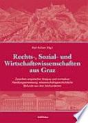 Rechts-, Sozial- und Wirtschaftswissenschaften aus Graz