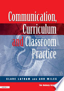 Communications Curriculum and Classroom Practice
