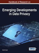 Handbook of Research on Emerging Developments in Data Privacy Book