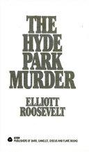 The Hyde Park Murder