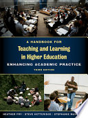 A Handbook for Teaching and Learning in Higher Education