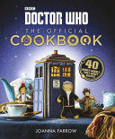 Doctor Who: The Official Cookbook : ...