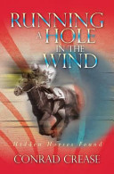 Running a Hole in the Wind