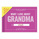 What I Love About Grandma Journal : ...