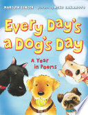 Every Day s a Dog s Day