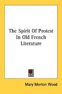 The Spirit of Protest in Old French Literature