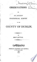Observations On Mr Archer S Statistical Survey Of The Country Of Dublin
