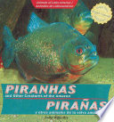 Piranhas and Other Creatures of the Amazon / Pirañas y otros animales de la selva amazónica