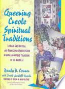 Queering Creole Spiritual Traditions