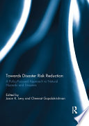 Towards Disaster Risk Reduction