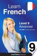 Learn French   Level 9  Advanced  Enhanced Version
