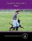 Dog Sports Skills  Book 3