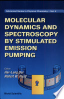 Molecular Dynamics and Spectroscopy by Stimulated Emission Pumping