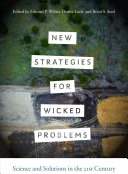 New Strategies for Wicked Problems