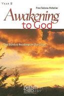 Awakening to God, Year B