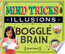 Mind Tricks And Illusions To Boggle The Brain