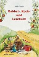 Babbel-, Koch- und Lesebuch