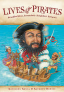 Lives Of The Pirates : sword, and seek buried treasure—don't they? what...