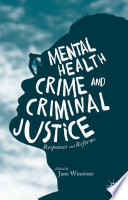 Mental Health Crime And Criminal Justice