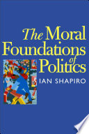 The Moral Foundations of Politics