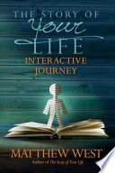 The Story of Your Life Interactive Journey