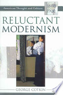 Reluctant Modernism
