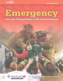 Emergency Care and Transportation of the Sick and Injured  Eleventh Edition Includes Navigate 2 Premier Access and Student Workbook