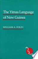 The Yimas Language of New Guinea