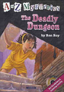 THE DEADLY DUNGEON(A TO Z MYSTERIES)(챕터북)