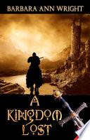A Kingdom Lost Book Cover