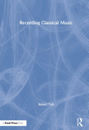 Recording Classical Music Book