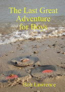 The Last Great Adventure for Boys London In The Late Seventies He Loves