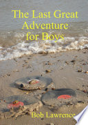 The Last Great Adventure for Boys London In The Late Seventies He