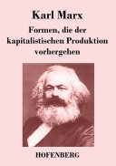 Formen, die der kapitalistischen Produktion vorhergehen
