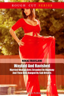 Waylaid And Ravished