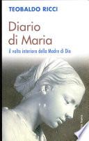 Diario di Maria  Il volto interiore della Madre di Dio