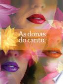 As donas do canto: o sucesso das estrelas-intérpretes no carnaval de Salvador