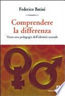 Comprendere le differenze  Verso una pedagogia dell identit   sessuale