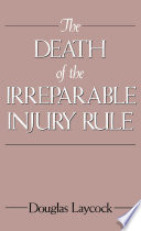 The Death of the Irreparable Injury Rule