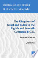 The Kingdoms of Israel and Judah in the Eighth and Seventh Centuries B C E