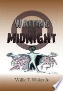 Waiting for Midnight