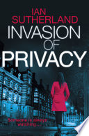 Invasion of Privacy He Learns Everything About You Now It S Killing